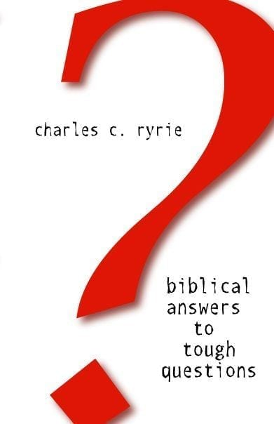 Biblical Answers to Tough Questions