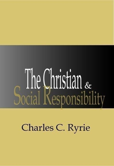The Christian and Social Responsibility