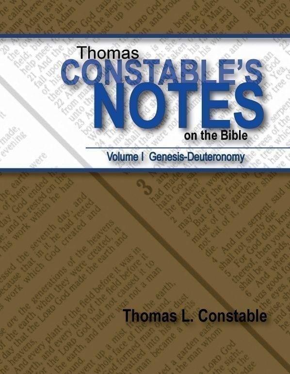 Thomas Constable's Notes on the Bible: Volume I Genesis-Deuteronomy