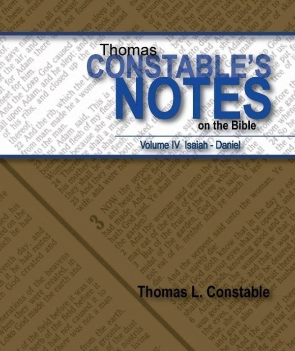 Constable's Notes on the Bible Volume IV: Isaiah-Daniel