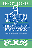 A Curriculum Design Manual for Theological Education