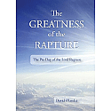 The Greatness of the Rapture