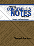 Thomas Constable's Notes on the Bible: Volume III Job-Song of Solomon
