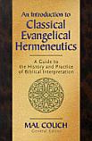 An Intro to Classical Evangelical Hermeneutics
