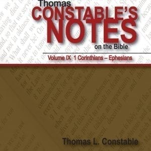 Thomas Constable's Notes on the Bible Vol. IX: 1 Corinthians - Ephesians