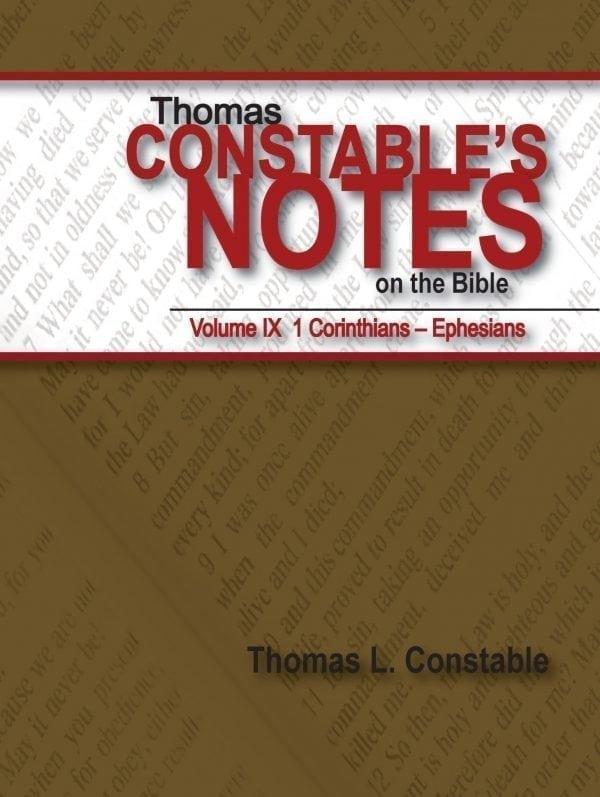 Thomas Constable's Notes on the Bible Vol. IX: 1 Corinthians - Ephesians